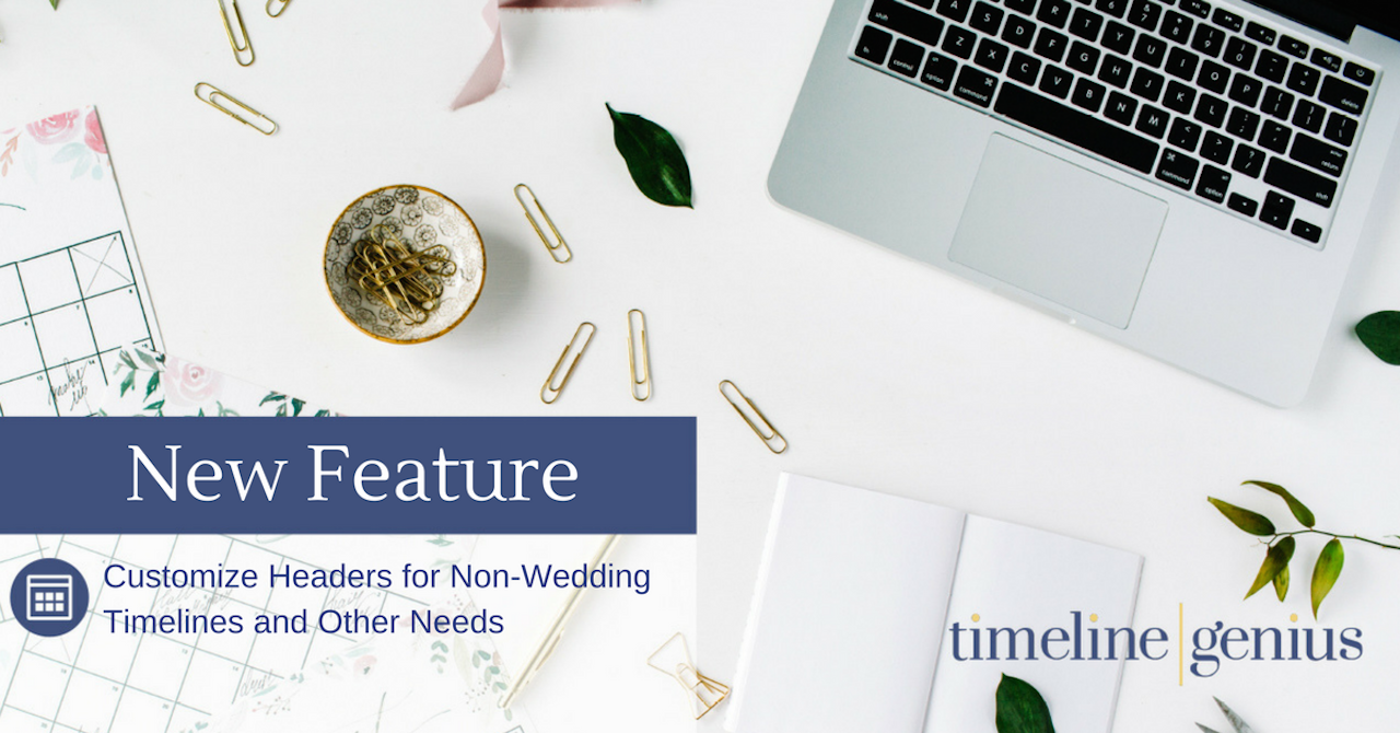 new feature customize headers for non wedding timelines and other